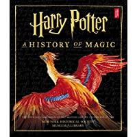 Harry Potter: A History of Magic (American Edition) Hardcover