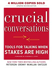 Crucial Conversations: Tools for Talking When Stakes Are High, Second Edition