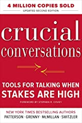 """The New York Times and Washington Post bestseller that changed the way millions communicate """"[Crucial Conversations] draws our attention to those defining moments that literally shape our lives, our relationships, and our world. . . . This bo..."""