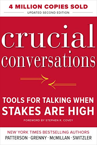 Crucial Conversations Tools for Talking When Stakes Are High, Second Edition (Best Program For Small Business)