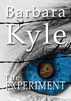 The Experiment by [Kyle, Barbara]