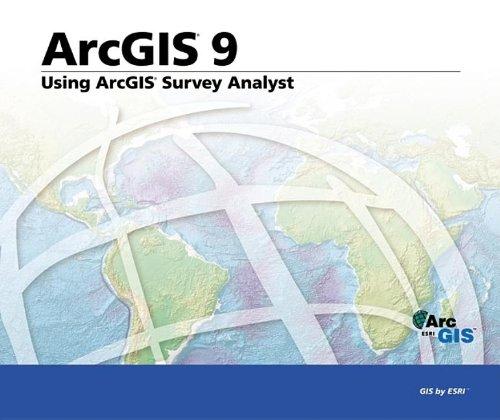 Using ArcGIS Survey Analyst: ArcGIS 9: ESRI Press