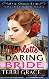 Charlotte Daring Bride (Young Love Historical Romance) by  Terri Grace in stock, buy online here