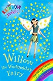 Willow The Wednesday Fairy: The Fun Day Fairies Book 3 (Rainbow Magic)