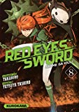 Red eyes sword : akame ga kill ! #08
