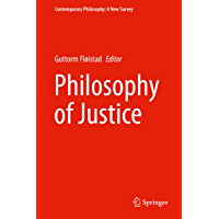 Image for Philosophy of Justice (Contemporary Philosophy: A New Survey Book 12)