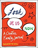 img - for Look at Us Now: A Creative Family Journal book / textbook / text book
