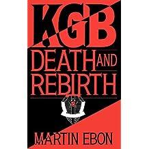 KGB: Death and Rebirth by Martin Ebon (1994-02-23)