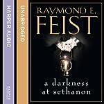 A Darkness at Sethanon | Raymond E. Feist