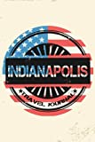Indianapolis Travel Journal: Blank Lined Vacation Holiday Notebook