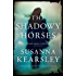 The Shadowy Horses