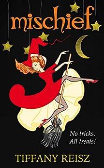 Mischief: A Halloween Novella (The Original Sinners) by [Reisz, Tiffany]