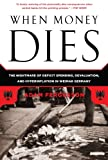 When Money Dies is the classic history of what happens when a nation's currency depreciates beyond recovery. In 1923, with its currency effectively worthless (the exchange rate in December of that year was one dollar to 4,200,000,000,000 mark...