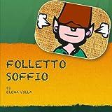 Folletto Soffio: Volume 1