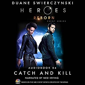 Catch and Kill (Heroes Reborn 4) Audiobook