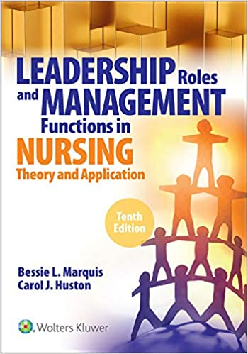 Leadership Roles And Management Functions In Nursing Theory And Application 9781975139216 Medicine Health Science Books Amazon Com