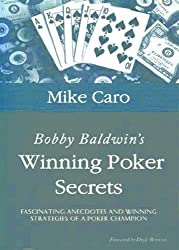 Bobby Baldwin's Winning Poker Secrets (English Edition)