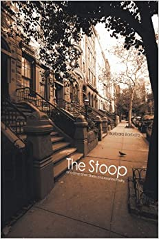 The Stoop: And Other Short Stories and Assorted Poetry