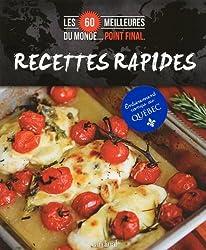 Les 60 meilleures recettes rapides du monde