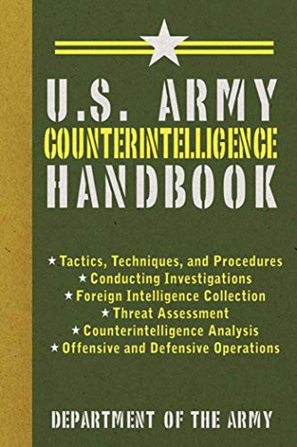 U.S. Army Counterintelligence Handbook (US Army Survival)