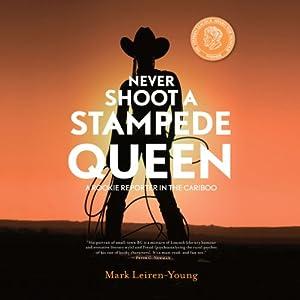 Never Shoot a Stampede Queen Audiobook