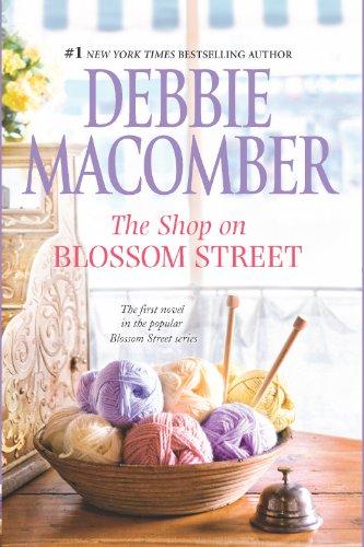 The Shop on Blossom Street (A Blossom Street Novel Book 1) Blossom Shop