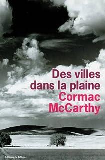 Des villes dans la plaine, McCarthy, Cormac (1933-....)