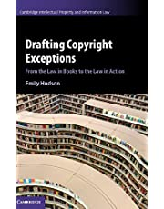 Drafting Copyright Exceptions: From the Law in Books to the Law in Action