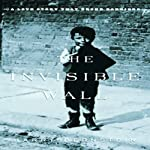 The Invisible Wall: A Love Story That Broke Barriers | Harry Bernstein