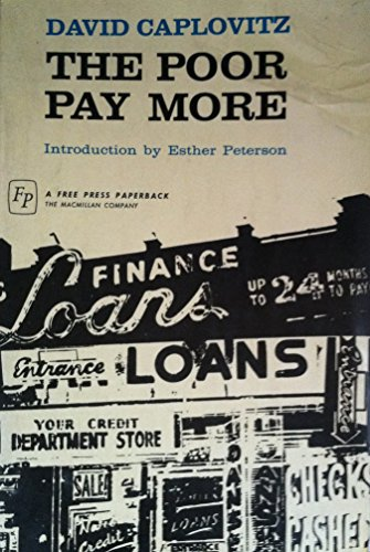 The Poor Pay More: Consumer Practices of Low-Income Families.