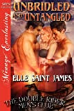 Unbridled and Untangled, Elle Saint James, 1622412109