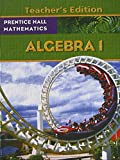 img - for Prentice Hall Mathematics, Algebra 1, Teacher's Edition, 9780133659511, 0133659518 book / textbook / text book