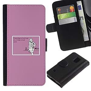 Billetera de Cuero Caso Titular de la tarjeta Carcasa Funda para Samsung Galaxy S5 V SM-G900 / Friday Hard Work Quote Funny Party Girl / STRONG