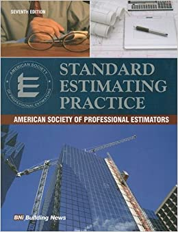 Standard Estimating Practice: American Society of Professional Estimtors