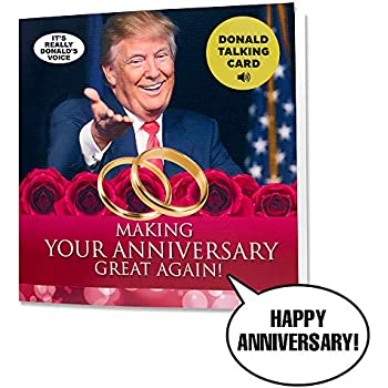 Talking Trump Anniversary Card Says Happy In Donald Trumps REAL Voice