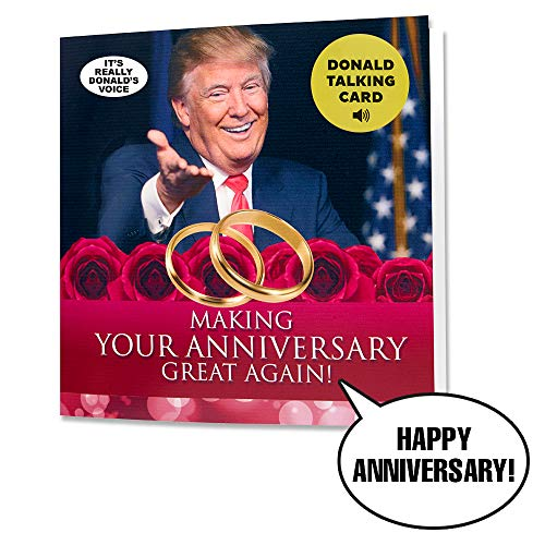 Talking Trump Anniversary Card - Says Happy Anniversary in Donald Trump's REAL Voice - Give Someone a Personal Anniversary Greeting from The President of The United States - Includes Envelope