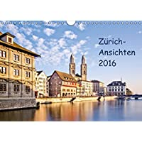 Zürich-Ansichten 2016CH-Version  (Wandkalender 2016 DIN A4 quer): Zürich-Bilderkalender (Monatskalender, 14 Seiten ) (CALVENDO Orte)