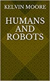 Humans And Robots (Finnish Edition)