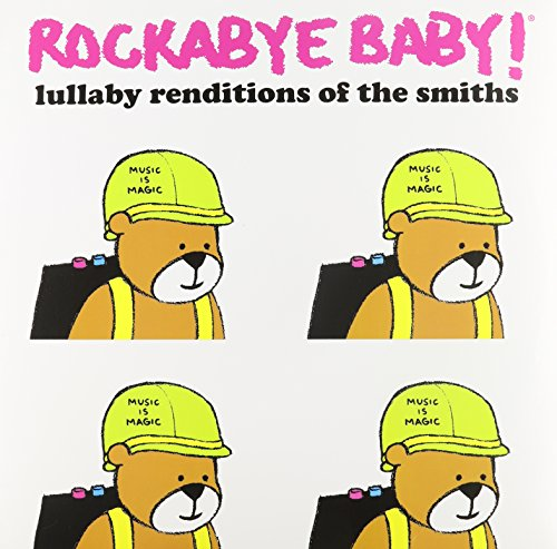 Price comparison product image Rockabye Baby Lullaby Renditions Of The Smiths