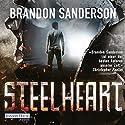 Steelheart Hörbuch von Brandon Sanderson Gesprochen von: Detlef Bierstedt