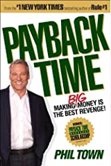 Payback Time: Making Big Money Is the Best Revenge! Kindle Edition