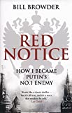 img - for Red Notice: How I Became Putin's No. 1 Enemy by Browder, Bill (February 5, 2015) Paperback book / textbook / text book