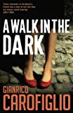 A Walk in the Dark (Guido Guerrieri)