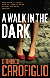 A Walk in the Dark (Guido Guerrieri Book 2)