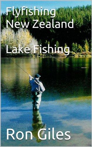 Flyfishing New Zealand  Lake Fishing