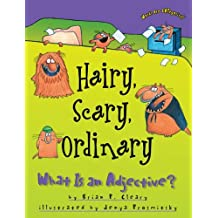 Hairy, Scary, Ordinary: What Is an Adjective? (Words Are CATegorical ®)