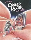 Cosmik Roger, Tome 7 : Cosmik Roger et les femmes