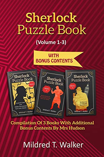 Pdf Humor Sherlock Puzzle Book (Volume 1-3): Compilation Of 3 Books With Additional Bonus Contents By Mrs Hudson
