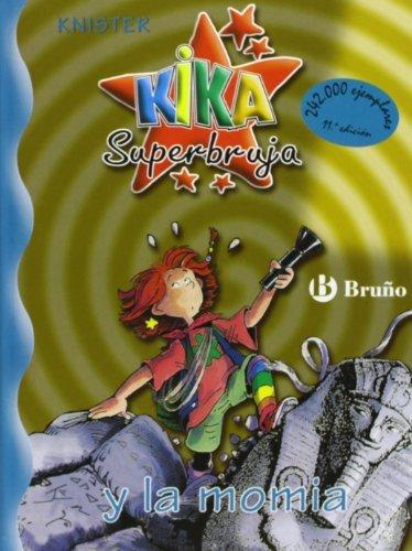 Kika superbruja y la momia/ Kika Super Witch and the Mummy Spanish ...