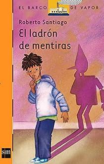 El ladrón de mentiras par Santiago